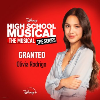 """Testi Granted [From """"High School Musical: The Musical: The Series (Season 2)""""]"""