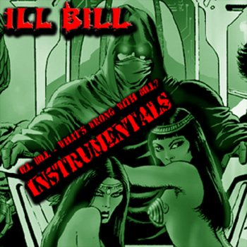 Testi Ill Bill - What's Wrong With Bill (Instrumentals)