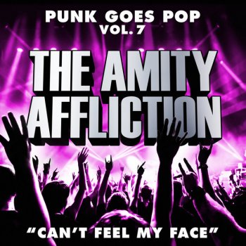 Can't Feel My Face by The Amity Affliction - cover art