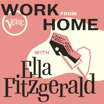 Testi Work From Home with Ella Fitzgerald
