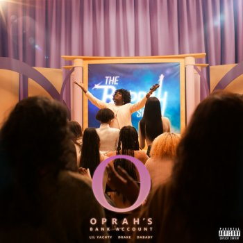 Oprah's Bank Account (feat. Drake) by Lil Yachty feat. DaBaby & Drake - cover art