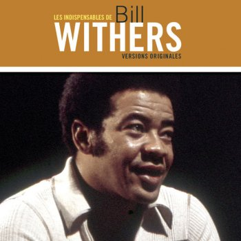 Testi Les Indispensables de Bill Withers