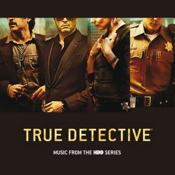 Testi True Detective (Music From The HBO Series Commentary)