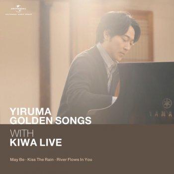 Testi Yiruma Golden Song with KIWA Live (May Be / Kiss The Rain / River Flows In You) [Live] - Single