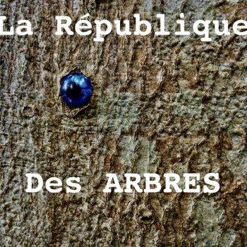 Testi la république des arbres