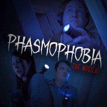 Testi Phasmophobia the Musical (feat. NateWantsToBattle) - Single