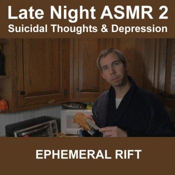 Testi Late Night Asmr 2 (Suicidal Thoughts & Depression)