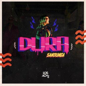 Dura Moombahton Remix by Los Acme album lyrics   Musixmatch