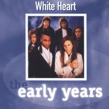 Testi The Early Years - Whiteheart