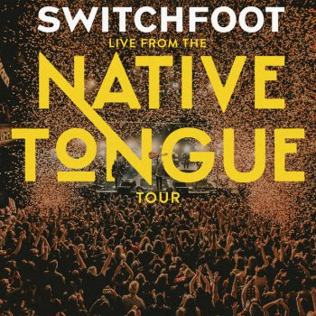 Testi Live From The NATIVE TONGUE Tour