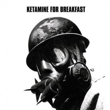 Testi Ketamine For Breakfast