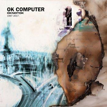 Testi OK Computer OKNOTOK 1997 2017
