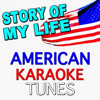 Testi Story of My Life (Originally Performed by One Direction) [Karaoke Version]