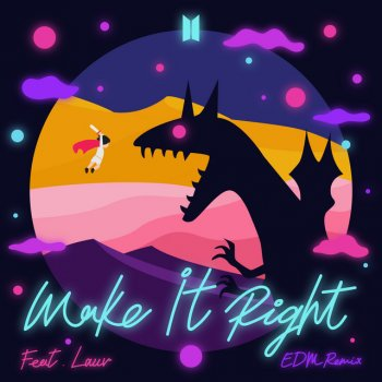 Testi Make It Right (feat. Lauv) [EDM Remix] - Single