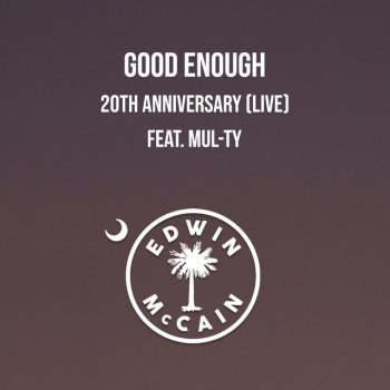 Testi Good Enough 20th Anniversary (Live) - Single [feat. Mul-Ty] - Single