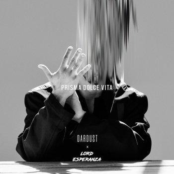Testi Prisma Dolce Vita (feat. Lord Esperanza) - Single