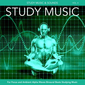 Testi Study Music for Focus and Ambient Alpha Waves Binaural Beats Studying Music, Vol. 4