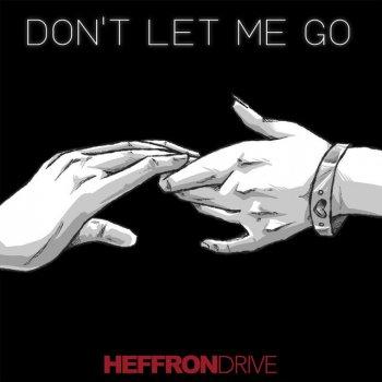 Testi Don't Let Me Go