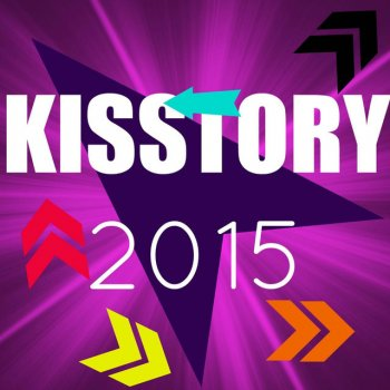 Kisstory 2015 1 Thing - lyrics