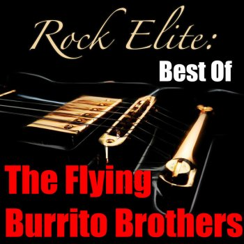 Rock Elite: Best Of The Flying Burrito Brothers (Live) - cover art