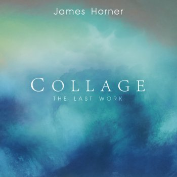 Testi James Horner - Collage: The Last Work