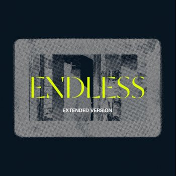 Testi Endless (Extended Version)