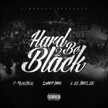 Testi Hard 2 Be Black (feat. Snoop Dogg & Boosie Badazz)
