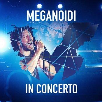 Testi Meganoidi in concerto (Live)