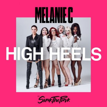 Testi High Heels (feat. Sink the Pink) [Moto Blanco Walk the Runway Mix] - Single