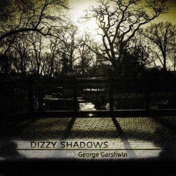 Testi Dizzy Shadows