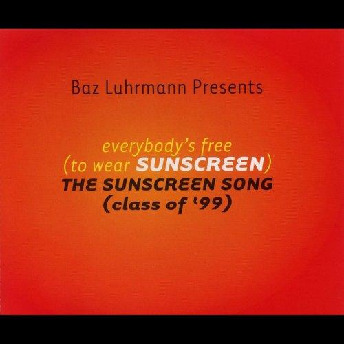 everybodys free to wear sunscreen letra espa?ol