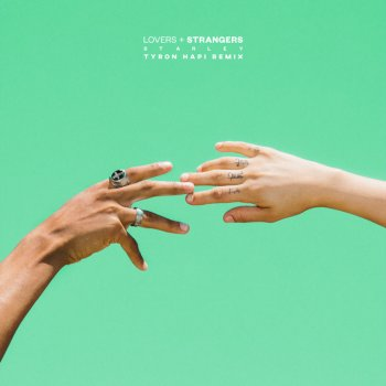 Testi Lovers + Strangers (Tyron Hapi Remix) - Single