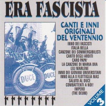 Testi Era Fascista Volume 3 (Canti Ed Inni Originali del Ventennio )
