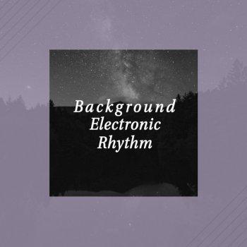 "Testi "" Background Electronic Rhythm """