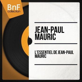 Testi L'essentiel de Jean-Paul Mauric (Mono Version)