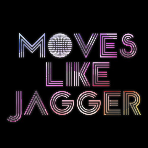 Letra De Moves Like Jagger Maroon 5 Christina Aguilera Tribute De Dj Adam Musixmatch