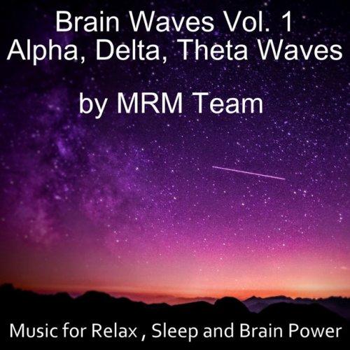 Mrm Team - Theta Waves - Endless Journey Lyrics | Musixmatch