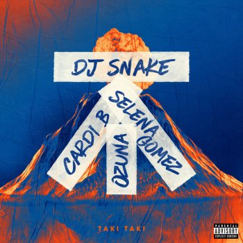 Taki Taki (with Selena Gomez, Ozuna & Cardi B) lyrics – album cover