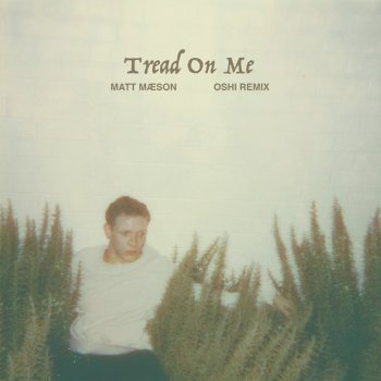 Testi Tread On Me (Oshi Remix)