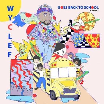 Testi Wyclef Goes Back To School