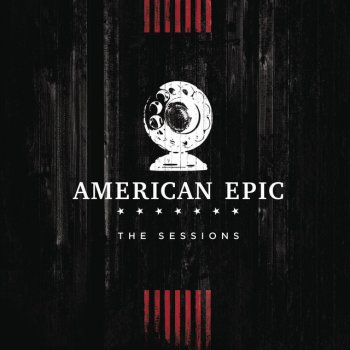 Testi On the Road Again (Music from The American Epic Sessions)