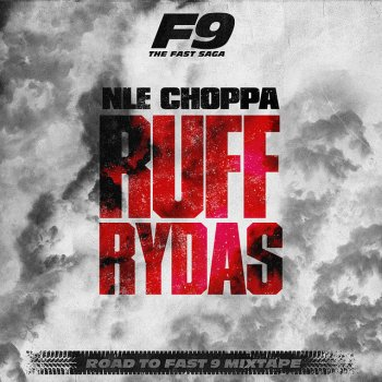 Testi Ruff Rydas (From Road To Fast 9 Mixtape)