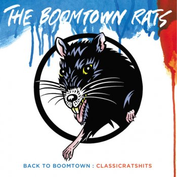 Testi Back To Boomtown : Classic Rats Hits