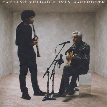 Testi Caetano Veloso & Ivan Sacerdote (feat. Ivan Sacerdote)