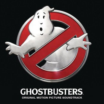 "Testi Ghostbusters (I'm Not Afraid) (from the ""Ghostbusters"" Original Motion Picture Soundtrack)"