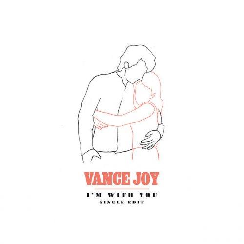 Vance Joy - I'm With You - Single Edit Lyrics | Musixmatch