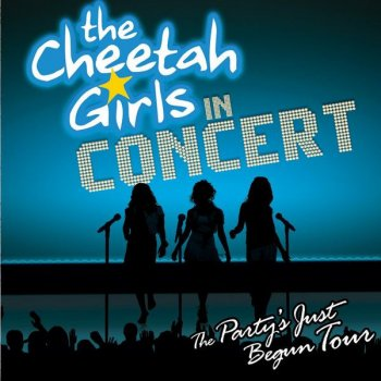 Testi The Cheetah Girls In Concert - The Party's Just Begun Tour Original Soundtrack