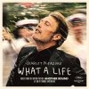 "What A Life - From the Motion Picture ""Another Round"" lyrics – album cover"