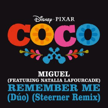 "Testi Remember Me (Dúo) [From ""Coco"" / Steerner Remix]"