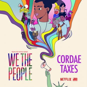 """Testi Taxes (from the Netflix Series """"We The People"""")"""